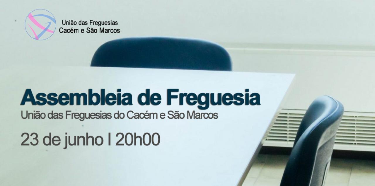 EDITAL n.º 3 / 2021 - Assembleia de Freguesia do Cacém e São Marcos